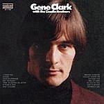 Gene Clark Gene Clark With The Gosdin Brothers (Bonus Tracks)