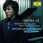 Yundi Li Prokofiev: Piano Concerto No. 2 in G minor, Op.16, Ravel: Piano Concerto in G major