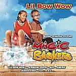 Lil' Bow Wow Magic Baskets: Music From The Motion Picture