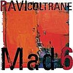 Ravi Coltrane Mad 6