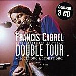Francis Cabrel Double Tour(Live)