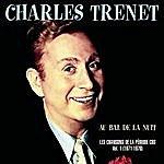 """Charles Trenet """"Au Bal De La Nuit"""" Les Chansons De La Période CBS, Vol.1 1971-1976"""