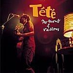 Tété Par Monts Et Vallons (Live)