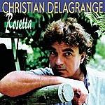 Christian Delagrange Rosetta