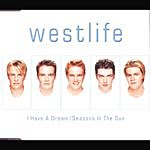 Westlife I Have A Dream/Seasons In The Sun (Limited Edition)