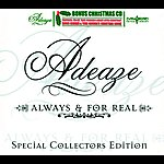 Ad-Eaze Always & For Real (Special Collectors Edition)