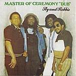 "Sly Dunbar Master Of Ceremony ""Dub"" Sly & Robbie"