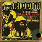 Sly Dunbar Riddim The Best Of Sly & Robbie In Dub 1978 To 1985