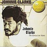 Johnny Clarke Johnny Clarke The Bunny Lee Years