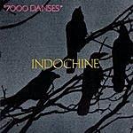 Indochine 7000 Danses