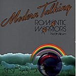 Modern Talking Romantic Warriors