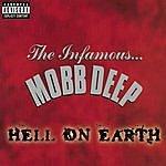 Mobb Deep Hell On Earth (Parental Advisory)