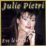 Julie Piétri Ève Lève-Toi