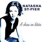 Natasha St. Pier À Chacun Son Histoire/De L'Amour Le Mieux (Coffret 2 CD)