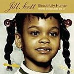 Jill Scott Beautifully Human: Words & Sounds, Vol.2