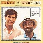 Lucio Dalla Dalla/Morandi In Europa