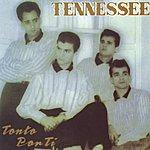 Tennessee Tonto Por Ti