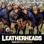 Randy Newman Leatherheads: Original Soundtrack