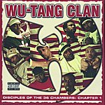 Wu-Tang Clan Disciples Of The 36 Chambers: Chapter 1 (Parental Advisory)