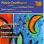 Flavio Cucchi Flavio Cucchi Presents Works By Castelnuovo Tedesco