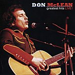 Don McLean Greatest Hits Live!