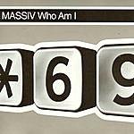 Massiv Who Am I (5-Track Maxi-Single)