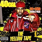 40 Cal. The Yellow Tape (Parental Advisory)