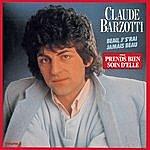 Claude Barzotti Beau, J' S'Rai Jamais Beau