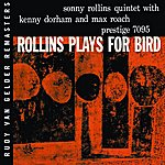 Sonny Rollins Plays For Bird (RVG Edition)(Remastered)