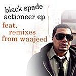 Black Spade Actioneer EP