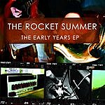 The Rocket Summer The Early Years