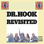 Dr. Hook & The Medicine Show Dr. Hook & The Medicine Show Revisited
