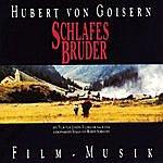 Hubert Von Goisern Schlafes Bruder: Film Musik
