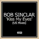 Bob Sinclar Kiss My Eyes (8-Track Maxi-Single)