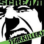 Starkillers Scream (6-Track Maxi-Single)
