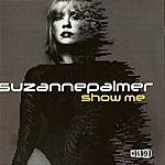 Suzanne Palmer Show Me, Part 1 (4-Track Remix Maxi-Single)