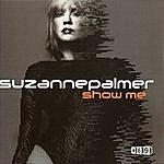 Suzanne Palmer Show Me, Part 1 (3-Track Remix Maxi-Single)