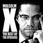 Malcolm X The Best Of The Speeches: Malcolm X