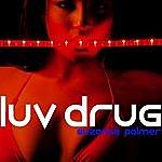 Suzanne Palmer Luv Drug (Peter Rauhofer Reconstruction)