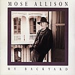 Mose Allison My Back Yard