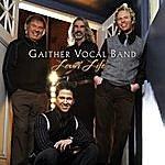 Gaither Vocal Band Lovin' Life