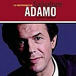 Salvatore Adamo Les Indispensables De Salvatore Adamo