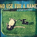 No Use For A Name The Feel Good Record Of The Year