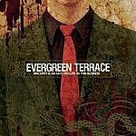 Evergreen Terrace Sincerity Is An Easy Disguise In This Business