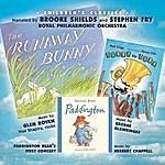 Brooke Shields The Runaway Bunny/Paddington Bear's First Concert/Tubby The Tuba