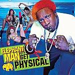 Elephant Man Let's Get Physical (Edited)
