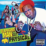 Elephant Man Let's Get Physical (Parental Advisory)