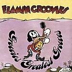 The Flamin' Groovies Groovies Greatest Grooves