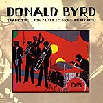 Donald Byrd Thank You...For F.U.M.L.