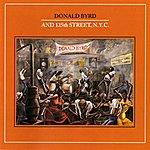 Donald Byrd Donald Byrd And 125th Street, N.Y.C.